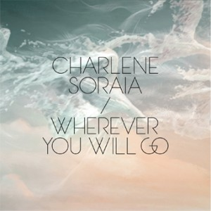 Charlene Soraia - Wherever you will go